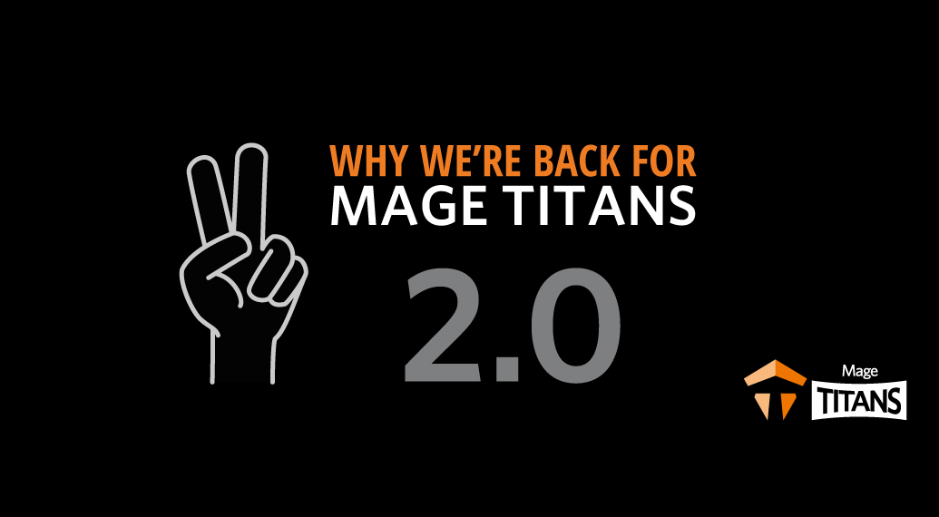 Why we're back for Mage Titans 2.0