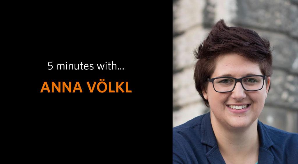 5 minutes with Anna Völkl